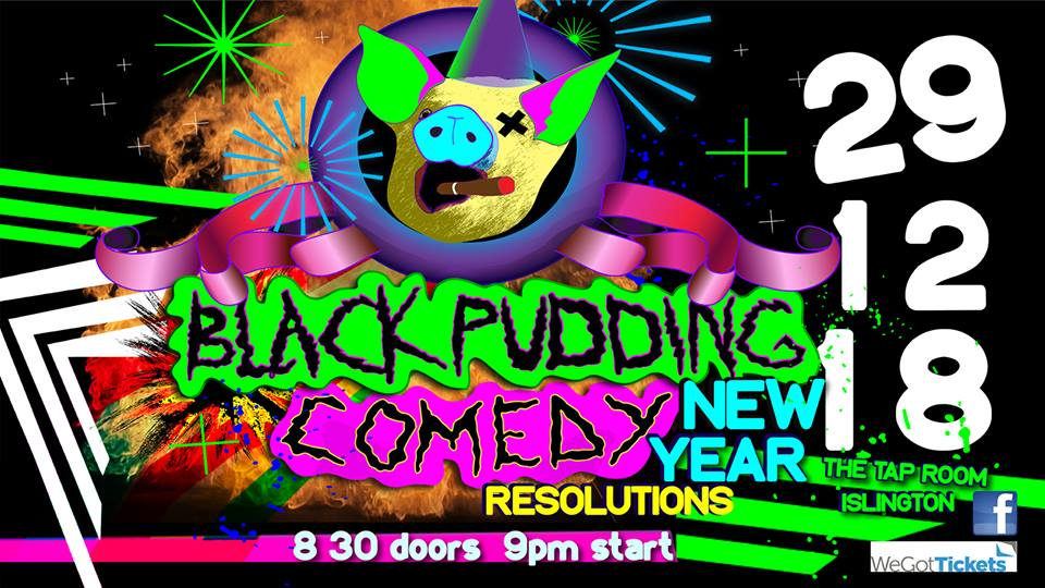 Black Pudding Comedy - New Years Resolutions