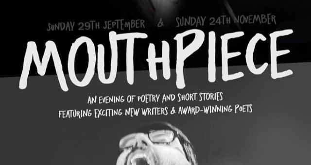 Mouthpiece (an evening of Poetry & Short Stories)